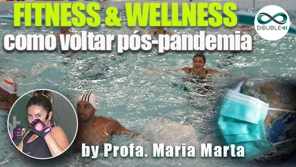 Hidroginástica: Fitness & Wellness: Como voltar pós pandemia