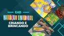 EAD - Natação Infantil: Criando e Brincando
