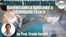 Treinamento Físico: Biomecânica aplicada ao exercício físico
