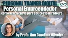 Treinamento Físico: Personal Empreendedor: como virar a chave para o Sucesso duradouro?