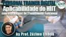 Treinamento Físico: Aplicabilidade do HIIT com estratégias de Treinamento Funcional.