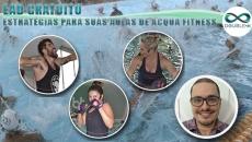 Hidroginástica: Estratégias para suas aulas de Acqua Fitness