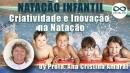 Natação Infantil: Criatividade e Inovação na Natação