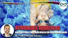 Atividades Aquáticas para pessoas com Deficiência no Alto Rendimento